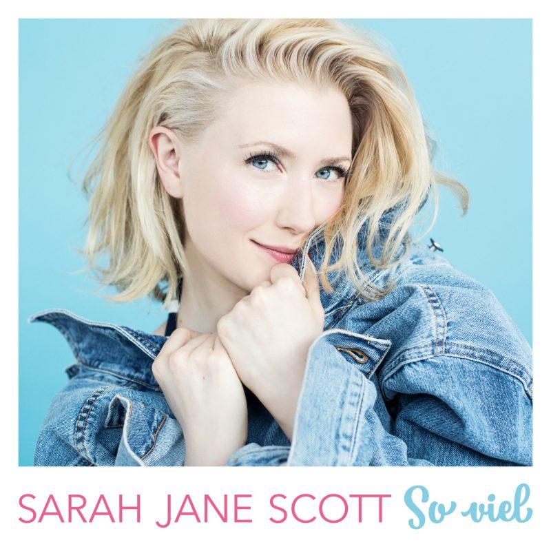 "Sarah Jane Scott - ""So Viel"" (Ariola/Sony Music)"