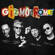 """Gizmodrome - """"Gizmodrome"""" (Earmusic/Edel)"""