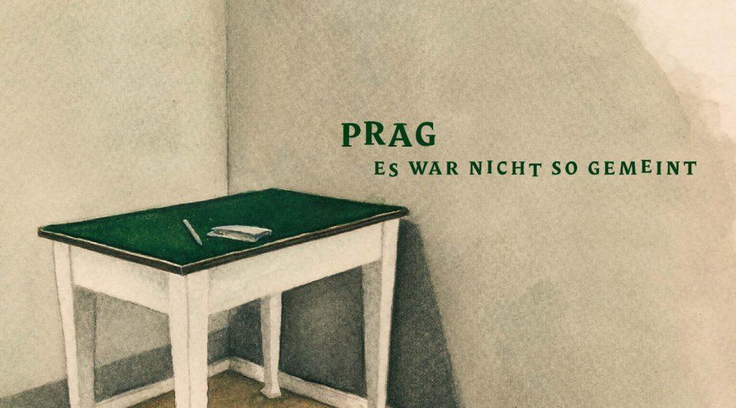 """PRAG - """" Es War Nicht So Gemeint"""" (TÝNSKÁ Records)"""