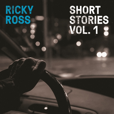 "Ricky Ross - ""Short Stories Vol. 1"" (Earmusic/Edel)"