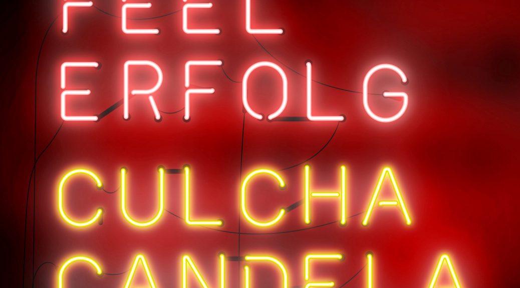 """Culcha Candela - """"Feel Erfolg"""" (RCA/Sony Music)"""