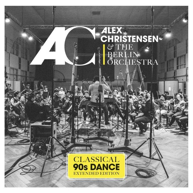 "Alex Christensen & The Berlin Orchestra - ""Classical 90s Dance"" (Starwatch Entertainment/Warner)"