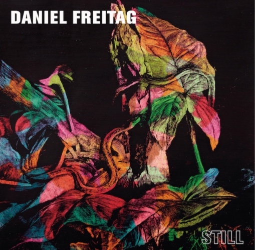 "Daniel Freitag - ""Still"" (Akkerbouw Records)"