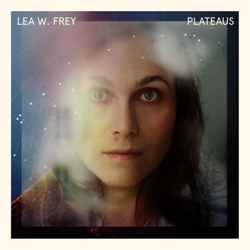 "Lea W. Frey - ""Plateaus"" (Enja/Yellowbird Records)"