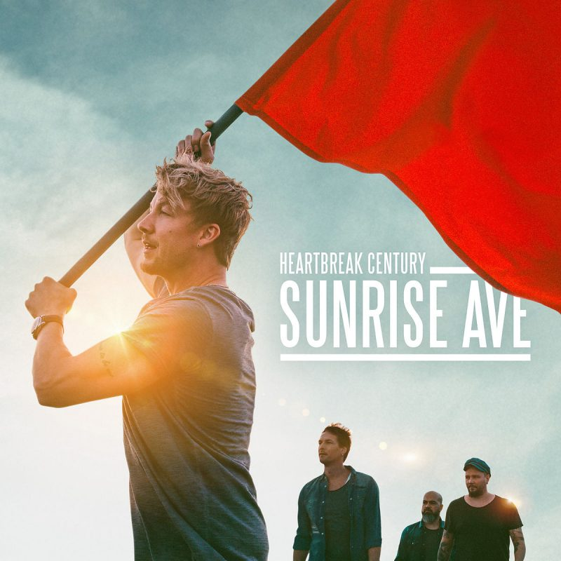 "Sunrise Avenue - ""Heartbreak Century"" (Polydor/Universal)"