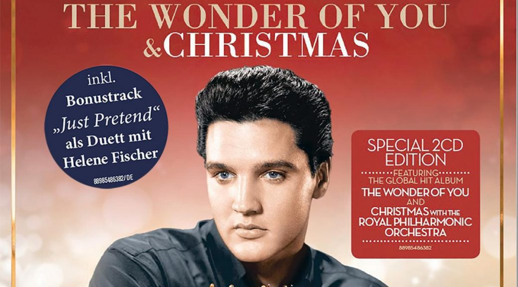 "Elvis Presley - ""The Wonder Of You & Christmas"" (RCA/Sony Music)"