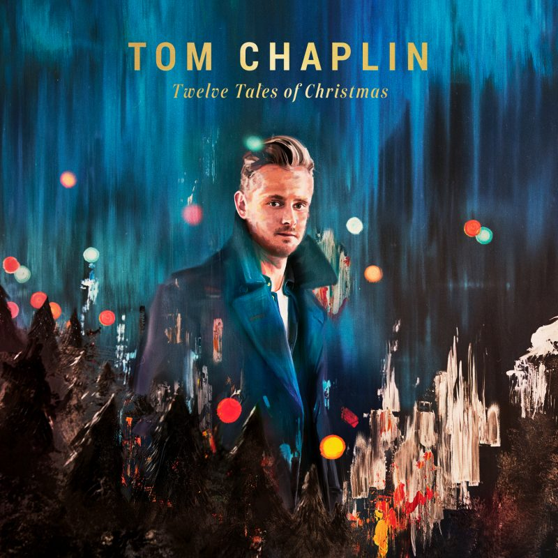 "Tom Chaplin - ""Twelve Tales of Christmas"" (Island/Universal)"