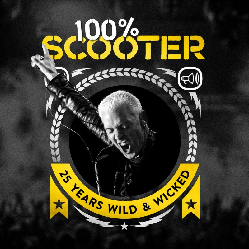 "Scooter – ""100% SCOOTER – 25 YEARS WILD & WICKED!"" (Sheffield Tunes/Kontor Records)"