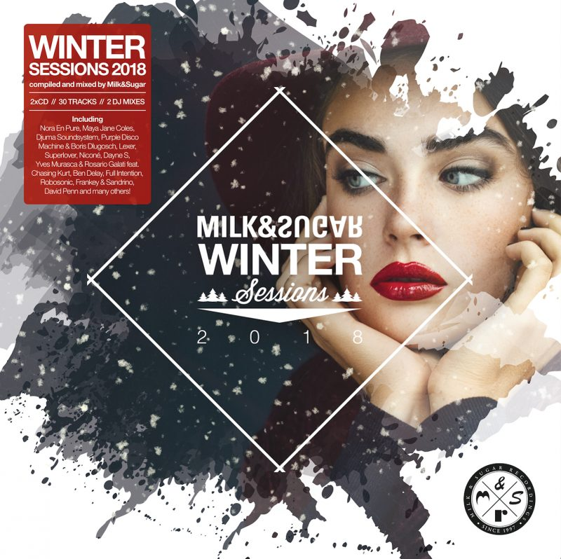 "Various Artists – ""Winter Sessions 2018"" (Milk & Sugar Recordings)"