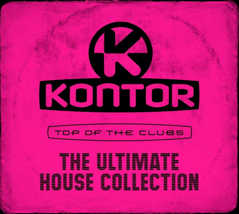 "Various Artists ''Kontor Top Of The Clubs – The Ultimate House Collection"" (Kontor Records/Edel)"