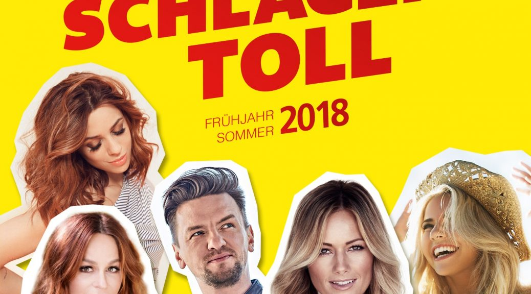 "Various Artists - ""Ich Find Schlager Toll - Frühling/Sommer 2018"" (Polystar/Universal)"