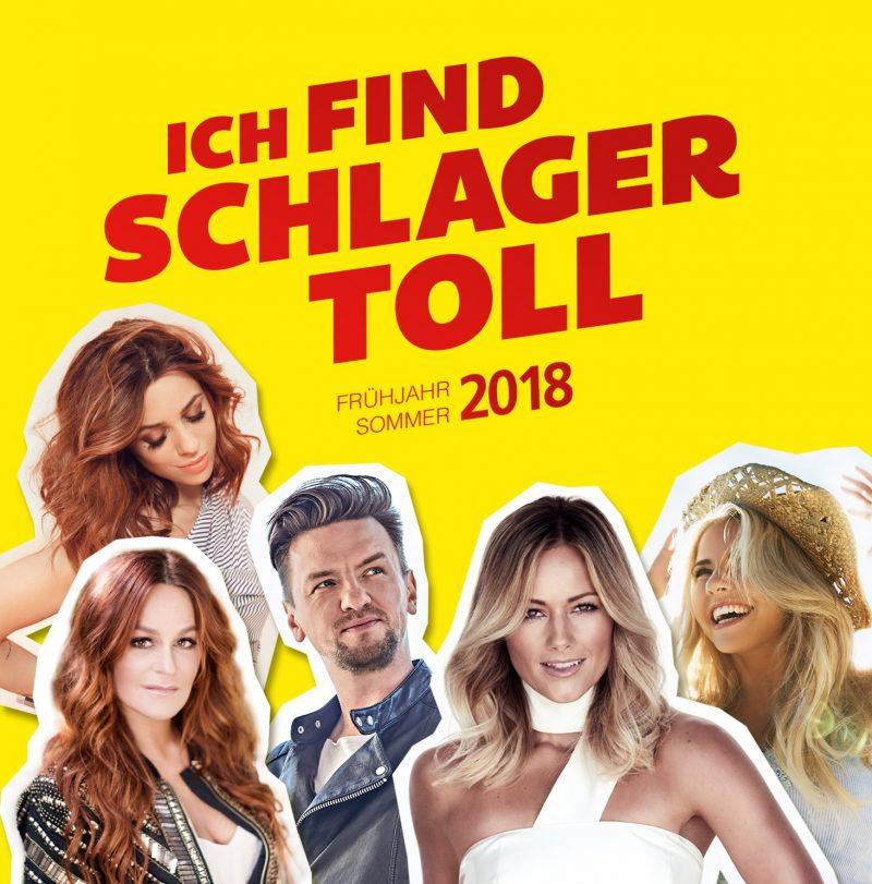 """Various Artists - """"Ich Find Schlager Toll - Frühjahr/Sommer 2018"""" (Polystar/Universal)"""