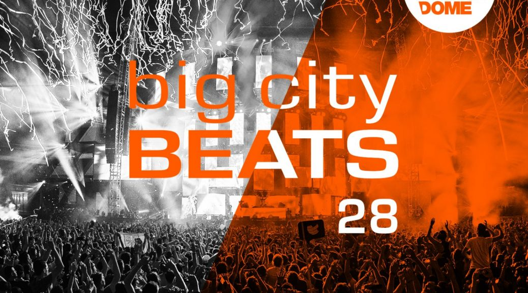 "Various Artists - ""Big City Beats Vol. 28 - WORLD CLUB DOME 2018 Edition"" (3CDs - Kontor Records)"