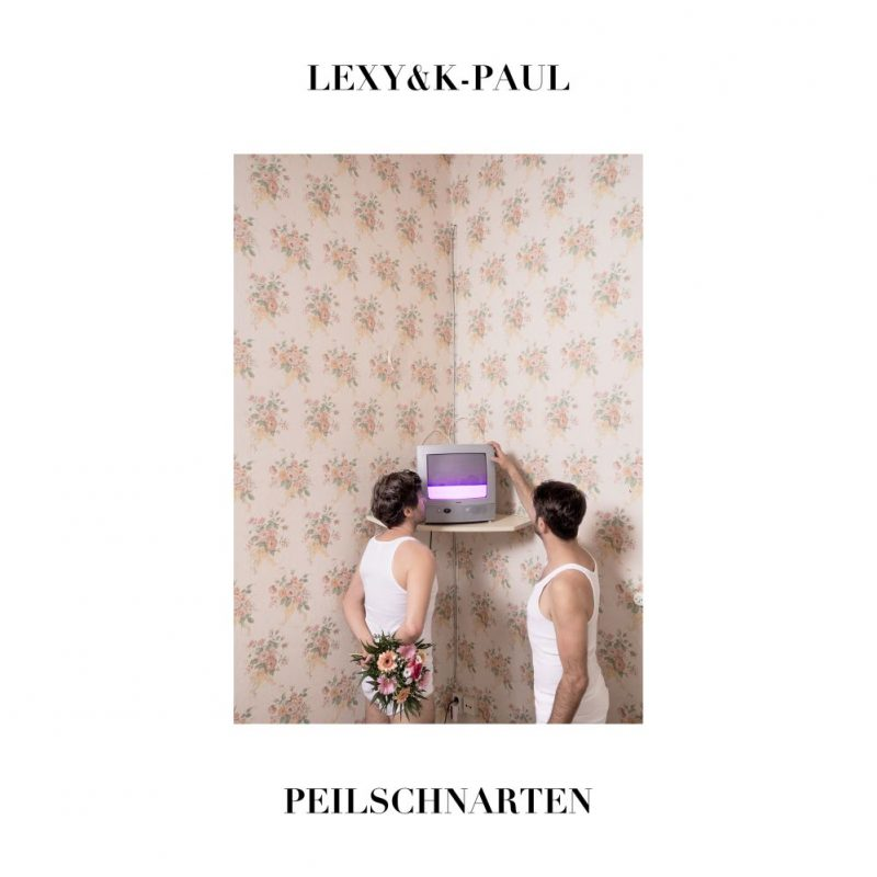 "Lexy & K-Paul – ""peilSCHNARTEN"" (Kontor Records)"