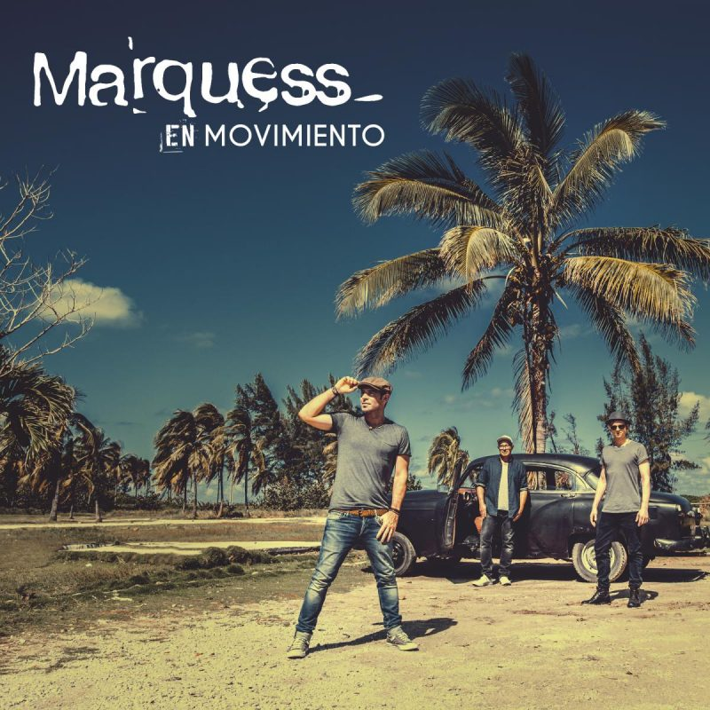 "Marquess - ""En Movimiento"" (Starwatch Entertainment/Sony Music)"