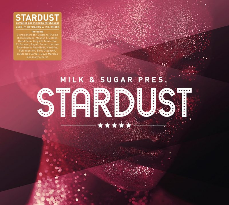 "Various Artists - ""Milk & Sugar pres. Stardust"" (Milk & Sugar Recordings)"