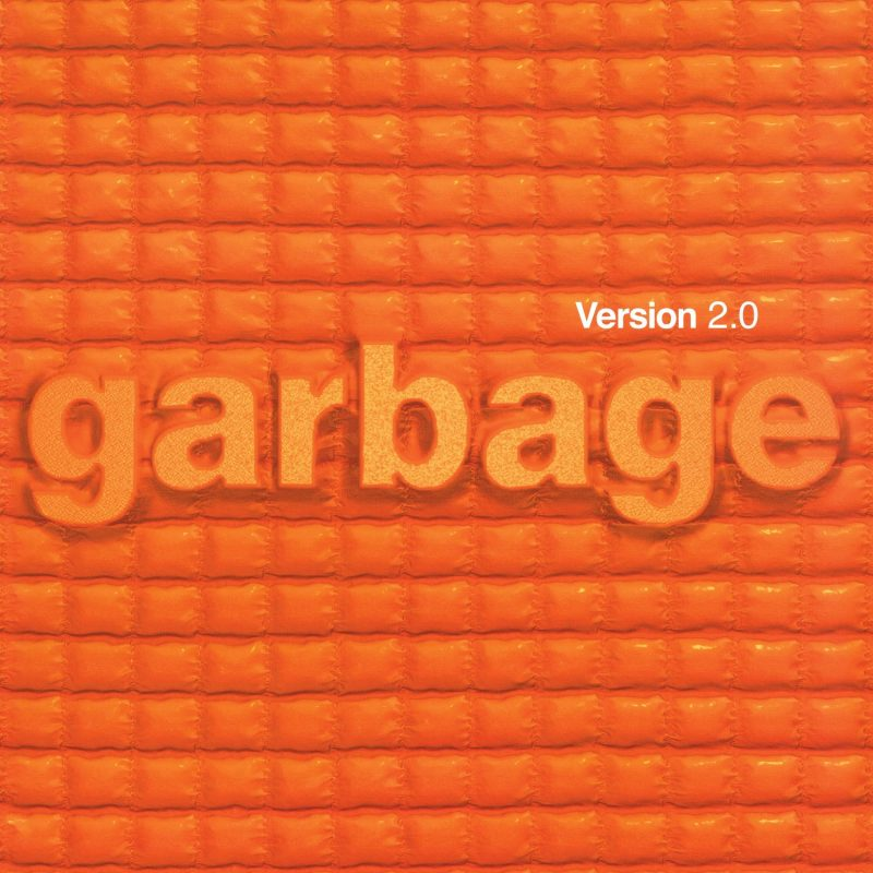 "Garbage – ""Version 2.0 (Deluxe 20th Anniversary Edition)"" (Pias Coop/Stun Volume/Rough Trade)"