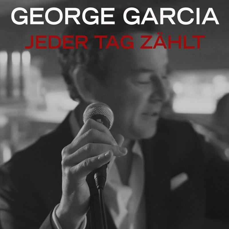 "George Garcia - ""Jeder Tag Zählt"" (Modul Quadrat/Universal)"