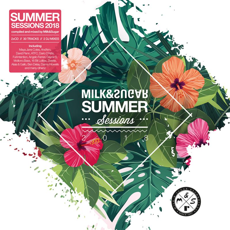 "Various Artists – ""Milk & Sugar – Summer Sessions 2018"" (Milk & Sugar Records/SPV)"