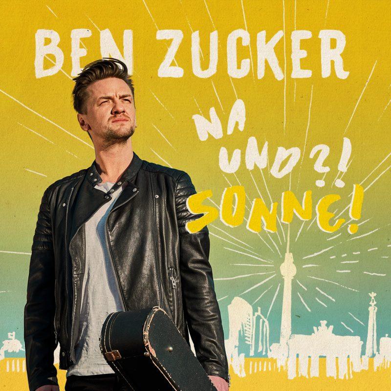 """Ben Zucker - """"Na Und?! Sonne!"""" (Airforce1/Universal Music)"""