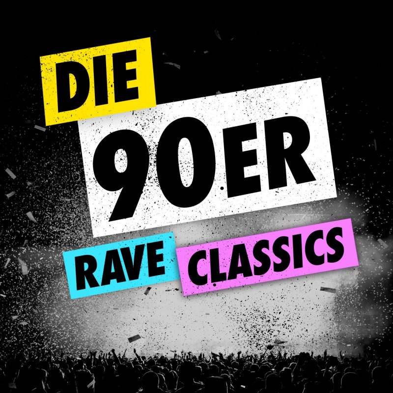 "Various Artists - ""Die 90er - Rave Classics"" (Control/Edel)"