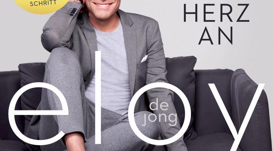 """Eloy de Jong - """"Kopf Aus - Herz An"""" (TELAMO)"""