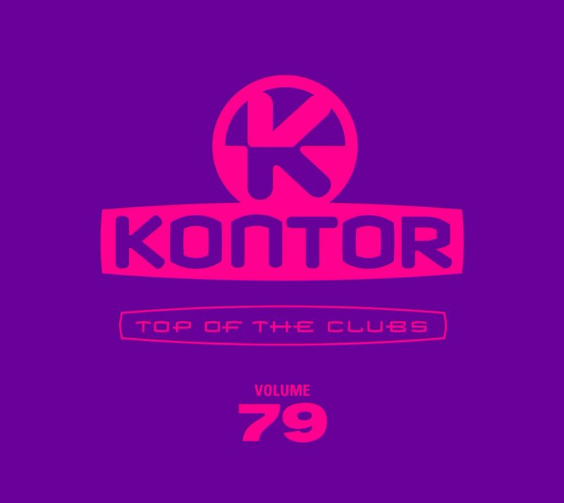 "Various Artists – ""Kontor Top Of The Clubs Vol. 79"" (Kontor Records)"