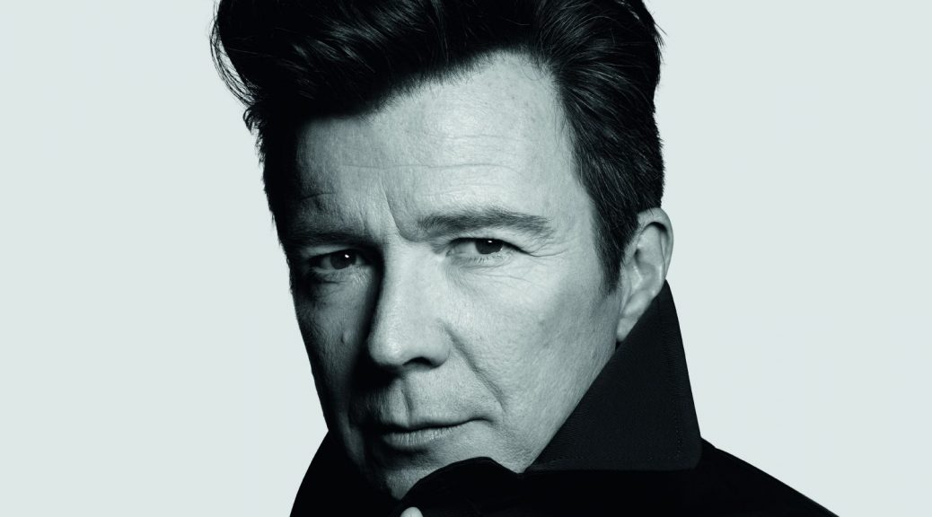 "Rick Astley – ""Beautiful Life"" (BMG Rights Management/Warner)"