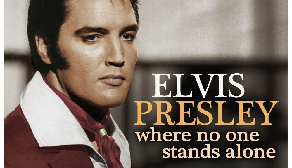 "Elvis Presley - ""Where No One Stands Alone"" (RCA/Sony Music)"