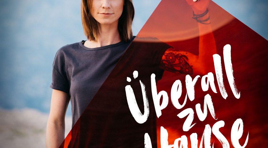 """Christina Stürmer – """"Überall Zu Hause"""" (Polydor/Universal)"""