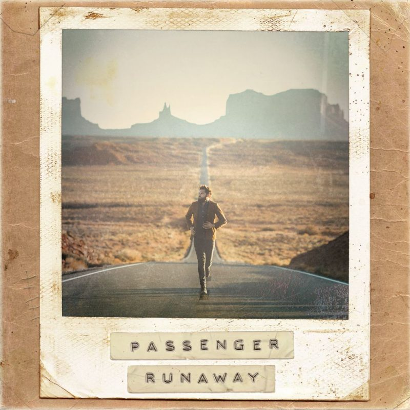 "Passenger - ""Runaway"" (Cooking Vinyl/Sony Music)"