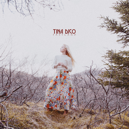 "Tina Dico - ""Fastland"" (BMG Rights Management)"