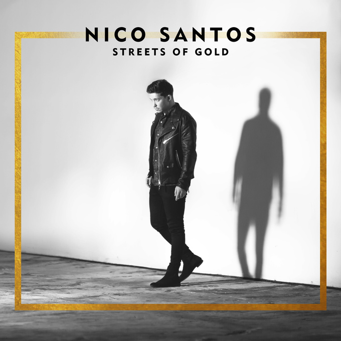 "Nico Santos - ""Streets Of Gold"" (Virgin/Universal)"