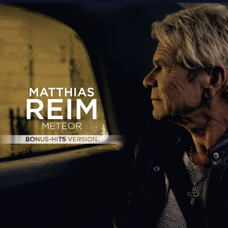"Matthias Reim – ""Meteor (Bonus-Hits Version)"" (RCA Records/Sony Music)"