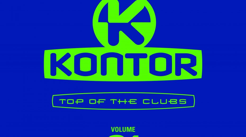 "Various Artists - ""Kontor – Top Of The Clubs Vol. 81"" (Kontor Records)"