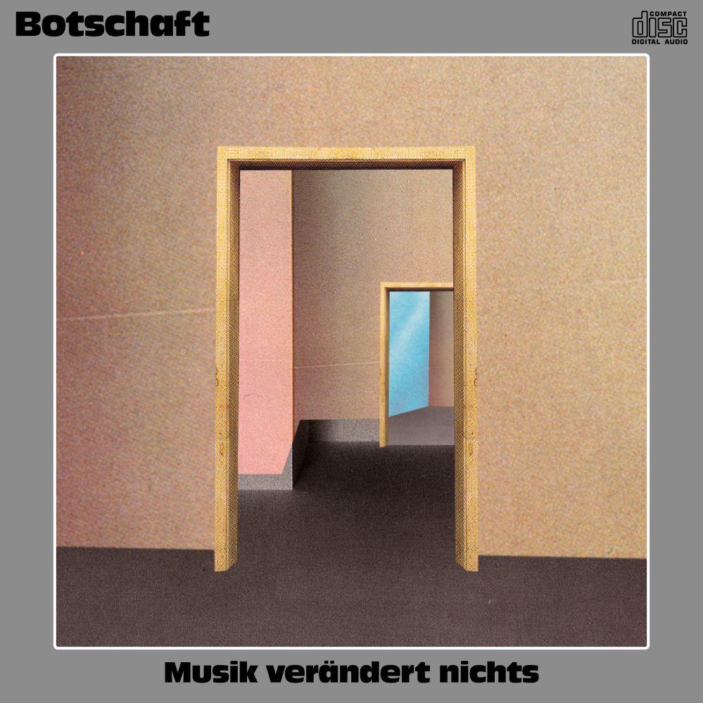 """Botschaft - """"Musik Verändert Nichts"""" (Tapete Records/Indigo)"""