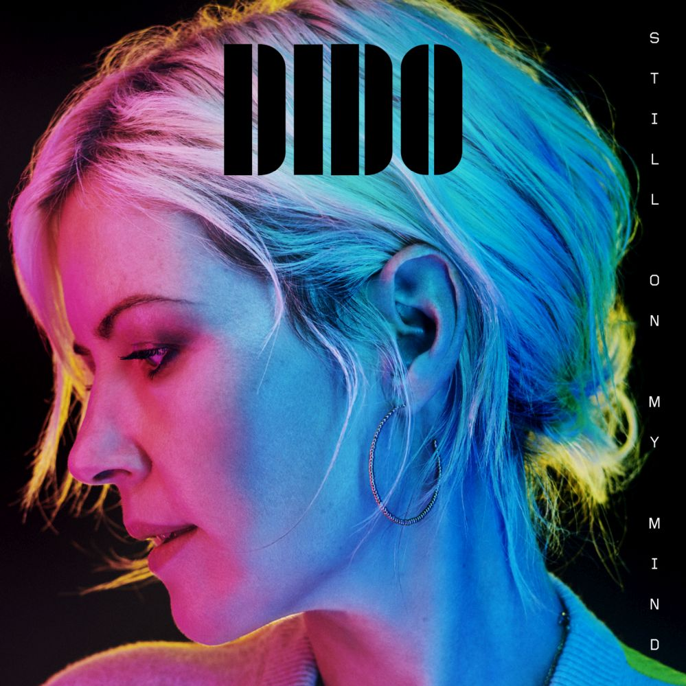 "Dido - ""Still On My Mind"" (BMG Rights Management/ADA/Warner)"