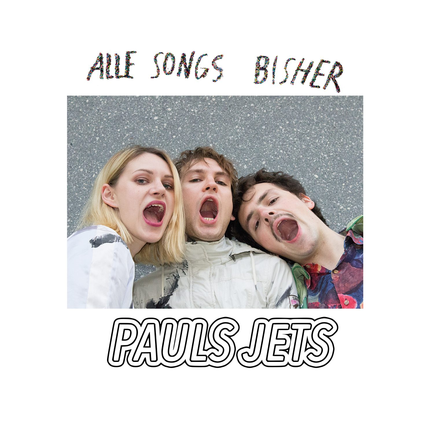 "Pauls Jets - ""Alle Songs Bisher"" (Lotterlabel/Sony Music)"