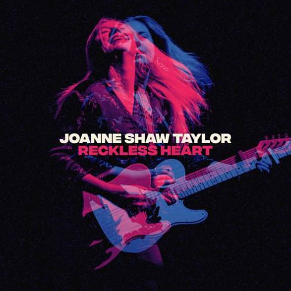 "Joanne Shaw Taylor - ""Reckless Heart"" (Sony Music)"