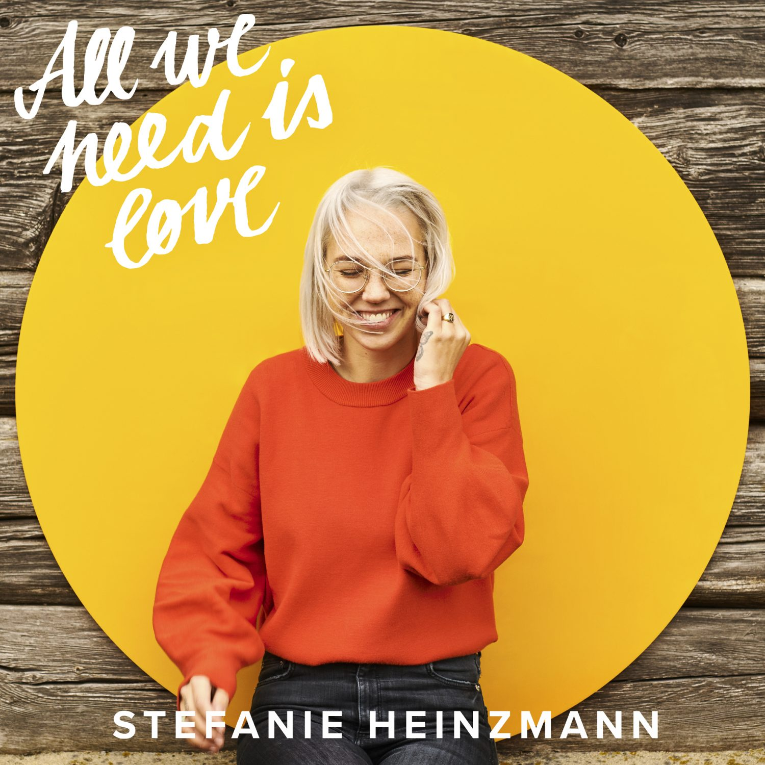 "Stefanie Heinzmann - ""All We Need Is Love"" (BMG Rights Management/Warner)"