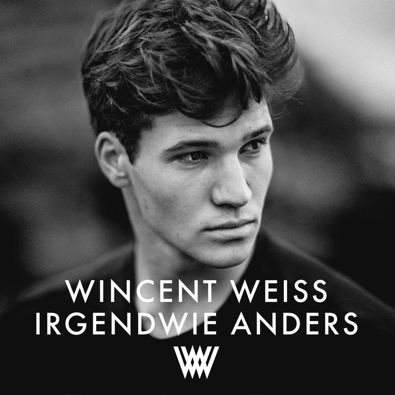"""Wincent Weiss - """"Irgendwie Anders"""" (Vertigo Berlin/Universal)"""