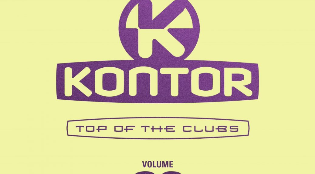 "Various Artists – ""Kontor Top Of The Clubs Vol. 82"" (Kontor Records)"
