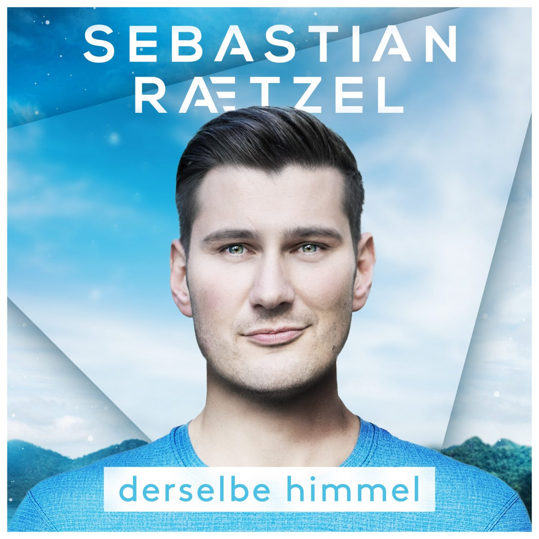 "Sebastian Raetzel - ""Derselbe Himmel"" (Ariola/Sony Music)"