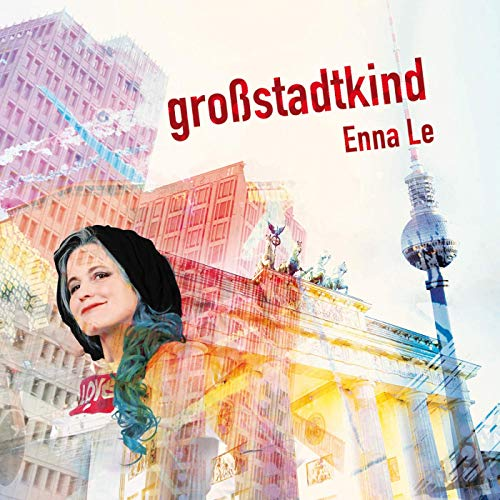 "Enna Le - ""Großstadtkind"" (cts-records)"