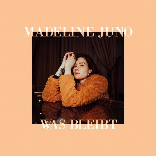 "Madeline Juno - ""Was Bleibt"" (Embassy of Music/Warner)"