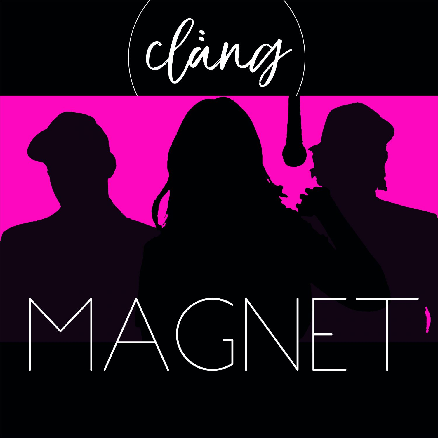 "Cläng - ""Magnet"" (Filter Music Group/Sugar)"