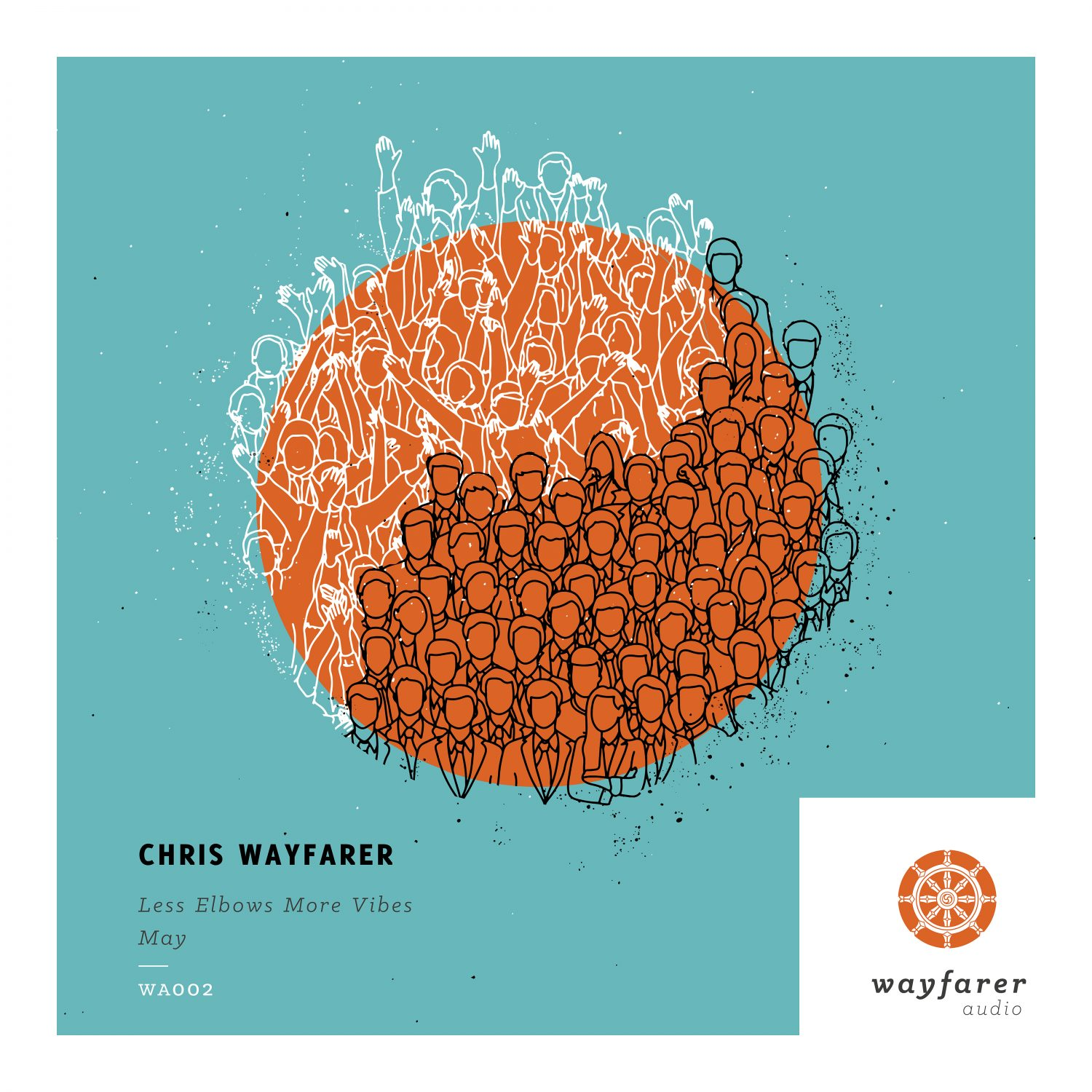 Chris Wayfarer - Less Elbows More Vibes
