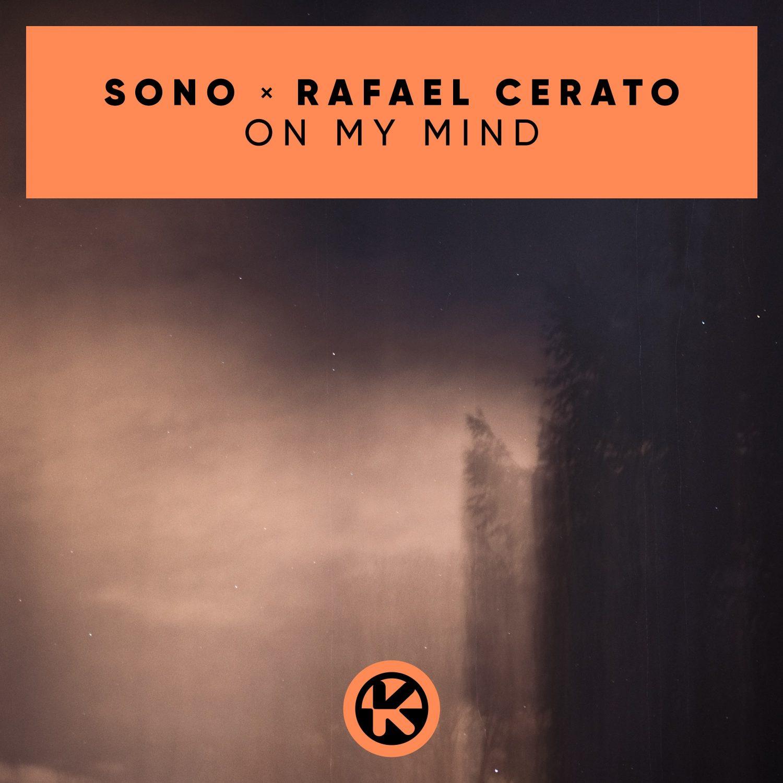 SONO & RAFAEL CERATO - ON MY MIND