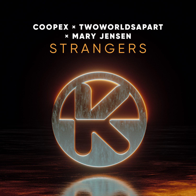 COOPEX, TWOWORLDSAPART & MARY JENSEN - STRANGERS