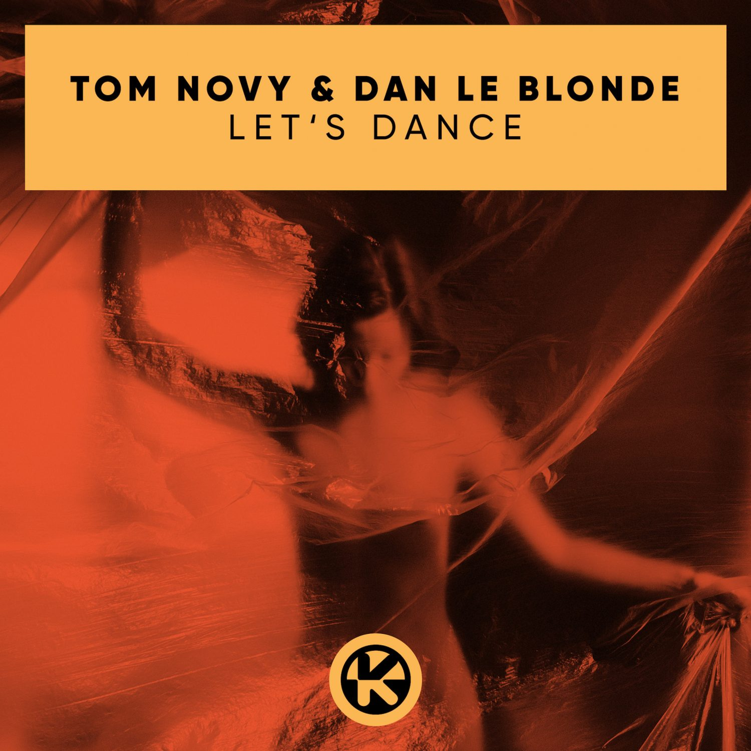 TOM NOVY & DAN LE BLONDE - LET'S DANCE